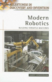 modern-robotics-building-versatile-machines-milestones-in-discovery-and-invention