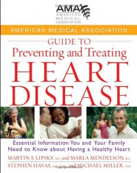 american-medical-association-guide-to-preventing-and-treating-heart-disease