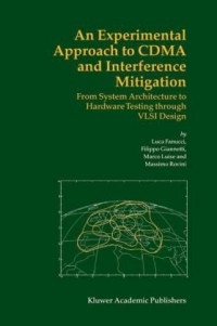 an-experimental-approach-to-cdma-and-interference-mitigation-from-system-architecture-to-hardware-testing-through-vlsi-design
