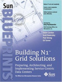 buliding-n1-grid-solutions-preparing-architecting-and-implementing-service-centric-data-centers-official-sun-microsystems-resource