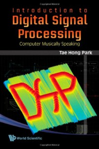 introduction-to-digital-signal-processing-computer-musically-speaking