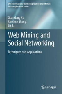 web-mining-and-social-networking-techniques-and-applications