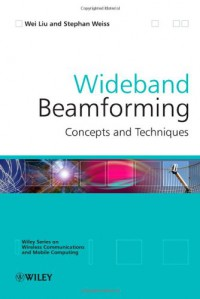 wideband-beamforming-concepts-and-techniques-wireless-communications-and-mobile-computing
