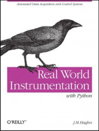 real-world-instrumentation-with-python-automated-data-acquisition-and-control-systems