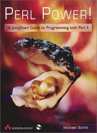 perl-power-a-jumpstart-guide-to-programming-with-perl-5