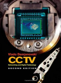 cctv-second-edition-networking-and-digital-technology