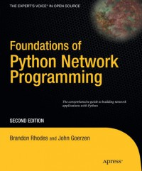 foundations-of-python-network-programming-the-comprehensive-guide-to-building-network-applications-with-python