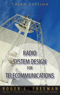 radio-system-design-for-telecommunication-wiley-series-in-telecommunications-and-signal-processing