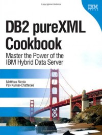 db2-purexml-cookbook-master-the-power-of-the-ibm-hybrid-data-server