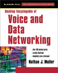 desktop-encyclopedia-of-voice-and-data-in-networking