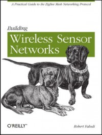 building-wireless-sensor-networks-with-zigbee-xbee-arduino-and-processing