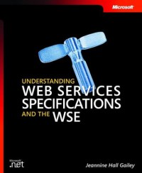 understanding-web-services-specifications-and-the-wse