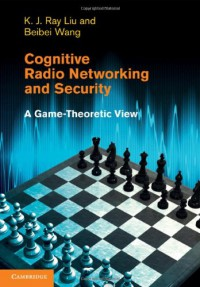 cognitive-radio-networking-and-security-a-game-theoretic-view