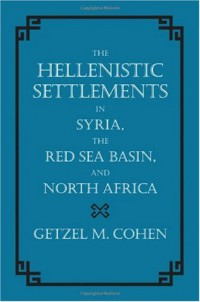 the-hellenistic-settlements-in-syria-the-red-sea-basin-and-north-africa-hellenistic-culture-and-society
