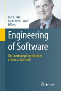 engineering-of-software-the-continuing-contributions-of-leon-j-osterweil