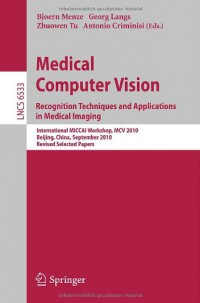 medical-computer-vision-recognition-techniques-and-applications-in-medical-imaging