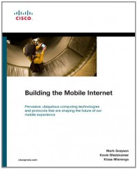 building-the-mobile-internet-networking-technology