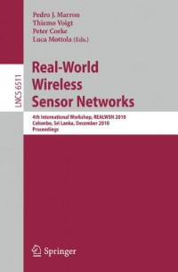 real-world-wireless-sensor-networks-4th-international-workshop-realwsn-2010