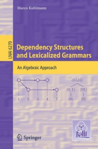 dependency-structures-and-lexicalized-grammars-an-algebraic-approach