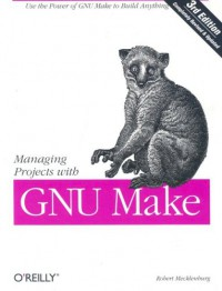 managing-projects-with-gnu-make-nutshell-handbooks