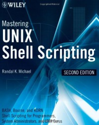mastering-unix-shell-scripting-bash-bourne-and-korn-shell-scripting-for-programmers-system-administrators-and-unix-gurus