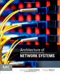 architecture-of-network-systems-the-morgan-kaufmann-series-in-computer-architecture-and-design
