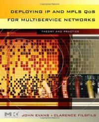 deploying-ip-and-mpls-qos-for-multiservice-networks-theory-practice