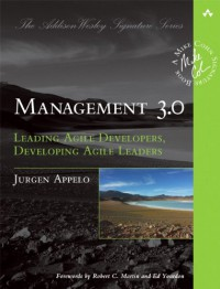 management-3-0-leading-agile-developers-developing-agile-leaders