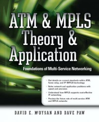 atm-mpls-theory-application-foundations-of-multi-service-networking