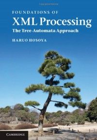 foundations-of-xml-processing-the-tree-automata-approach