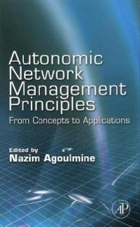 autonomic-network-management-principles-from-concepts-to-applications