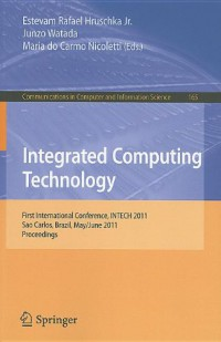 integrated-computing-technology-first-international-conference-intech-2011