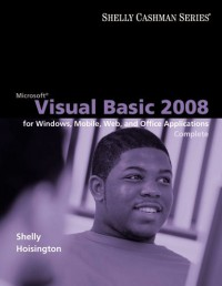 microsoft-visual-basic-2008-complete-concepts-and-techniques-shelly-cashman