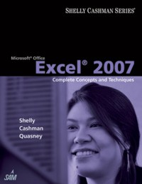 microsoft-office-excel-2007-complete-concepts-and-techniques-shelly-cashman-series