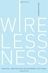 wirelessness-radical-empiricism-in-network-cultures