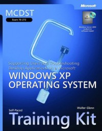 mcdst-self-paced-training-kit-exam-70-272-supporting-users-and-troubleshooting-desktop-applications-on-a-microsoft-windows-xp-operating-system