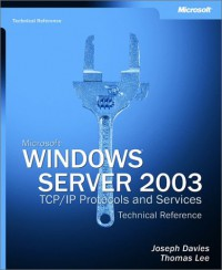 microsoft-windows-server-2003-tcp-ip-protocols-and-services-technical-reference