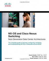 nx-os-and-cisco-nexus-switching-next-generation-data-center-architectures-networking-technology