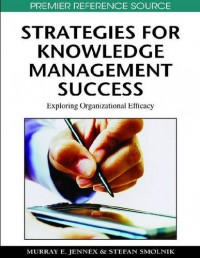 strategies-for-knowledge-management-success-exploring-organizational-efficacy-premier-reference-source
