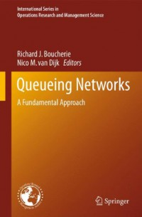 queueing-networks-a-fundamental-approach-international-series-in-operations-research-management-science