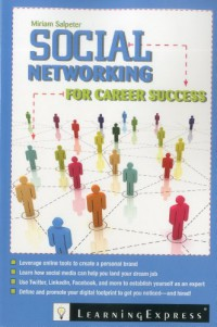 social-networking-for-career-success-using-online-tools-to-create-a-personal-brand