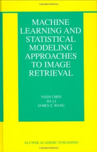 machine-learning-and-statistical-modeling-approaches-to-image-retrieval-the-information-retrieval-series