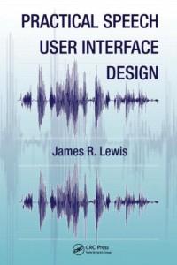 practical-speech-user-interface-design-human-factors-and-ergonomics