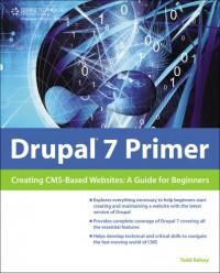 drupal-7-primer-creating-cms-based-websites-a-guide-for-beginners