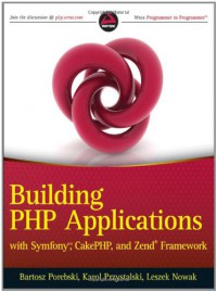 building-php-applications-with-symfony-cakephp-and-zend-framework
