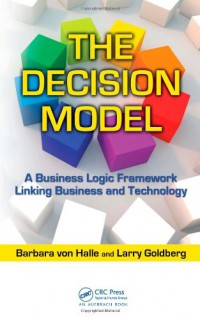 the-decision-model-a-business-logic-framework-linking-business-and-technology-it-management