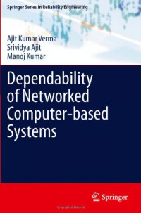 dependability-of-networked-computer-based-systems-springer-series-in-reliability-engineering