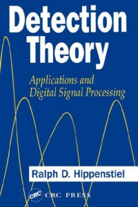 detection-theory-applications-and-digital-signal-processing