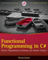 functional-programming-in-c-classic-programming-techniques-for-modern-projects-wrox-programmer-to-programmer