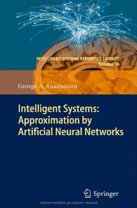 intelligent-systems-approximation-by-artificial-neural-networks-intelligent-systems-reference-library